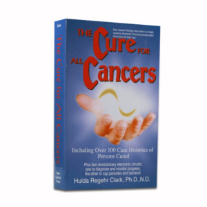 Free Download - Dr Hulda Clark - The cure for all Cancers